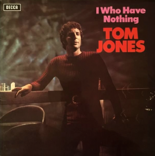 Tom Jones ‎- I Who Have Nothing (LP) (VG-/VG-)